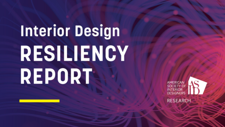 New Research From ASID on Interior Design Resilience Available to Download